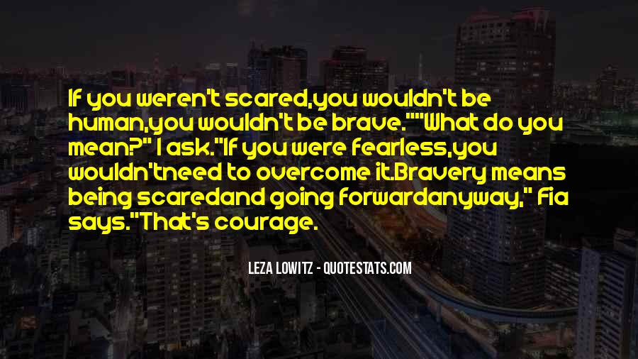 Quotes About Facing Fears #1717872