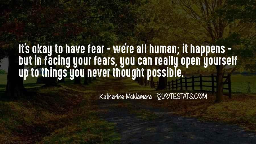 Quotes About Facing Fears #356109