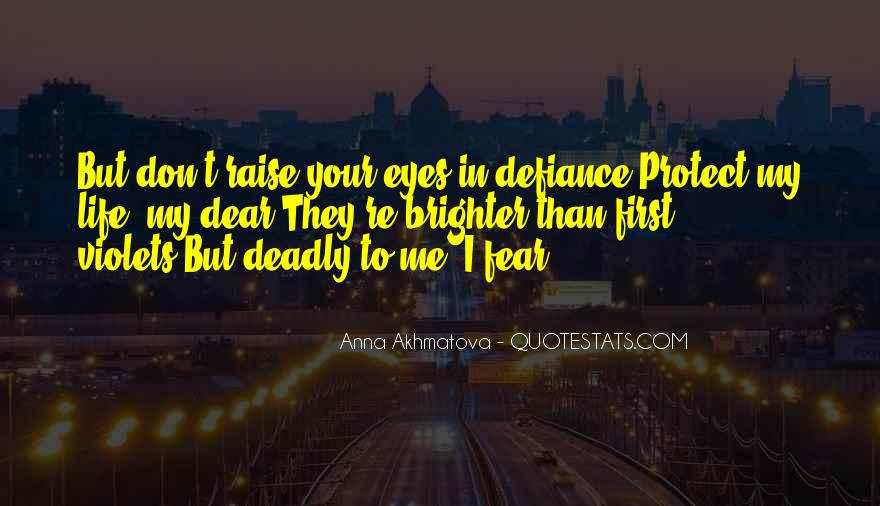 Quotes About Deadly Eyes #872179