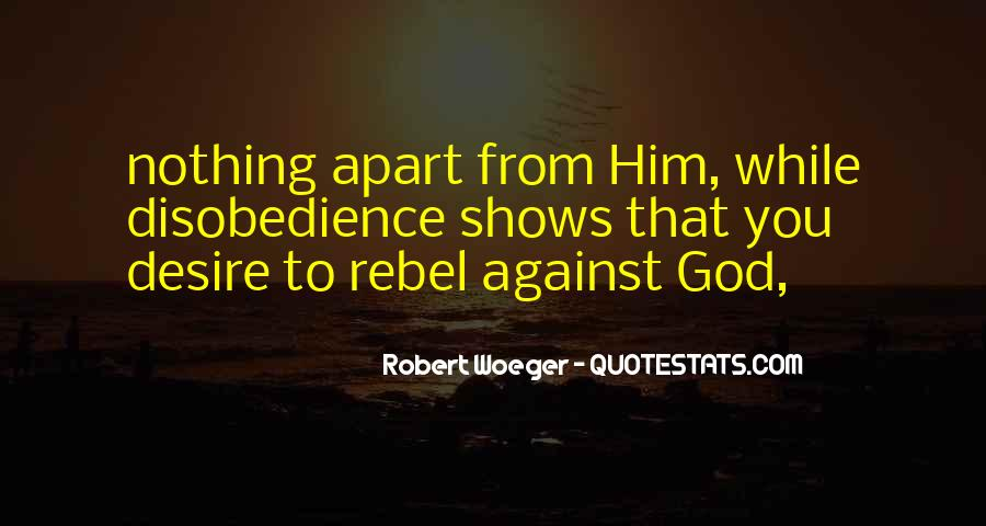 Quotes About Disobedience To God #1354575