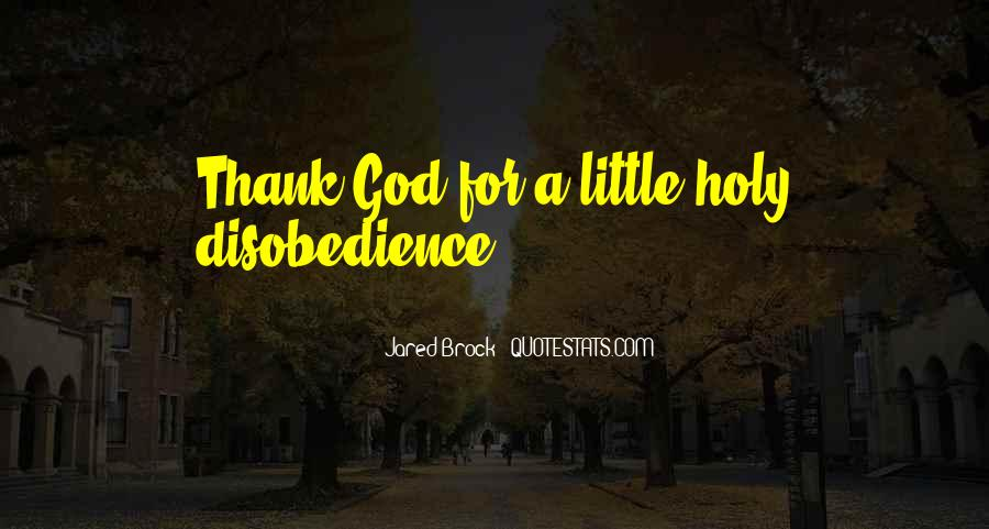 Quotes About Disobedience To God #1369971