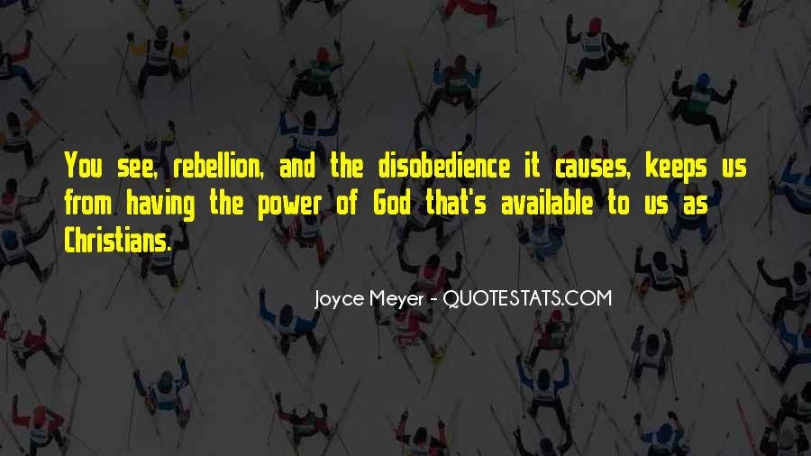 Quotes About Disobedience To God #1611931