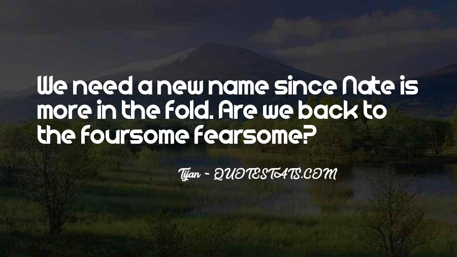 Quotes About New Name #513427