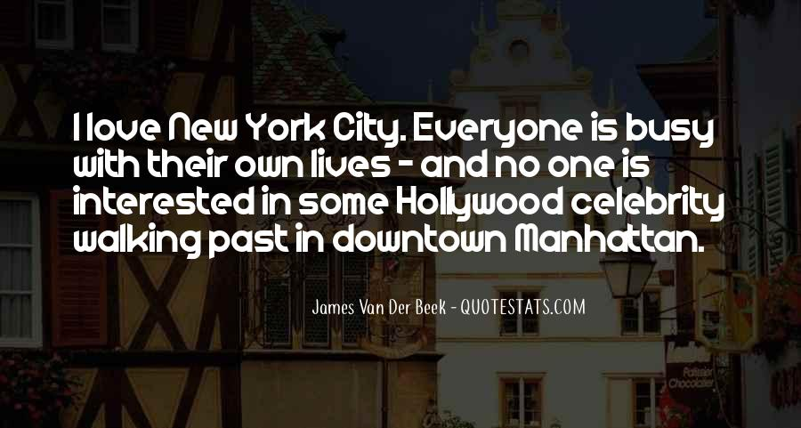 Quotes About Downtown Manhattan #1388396