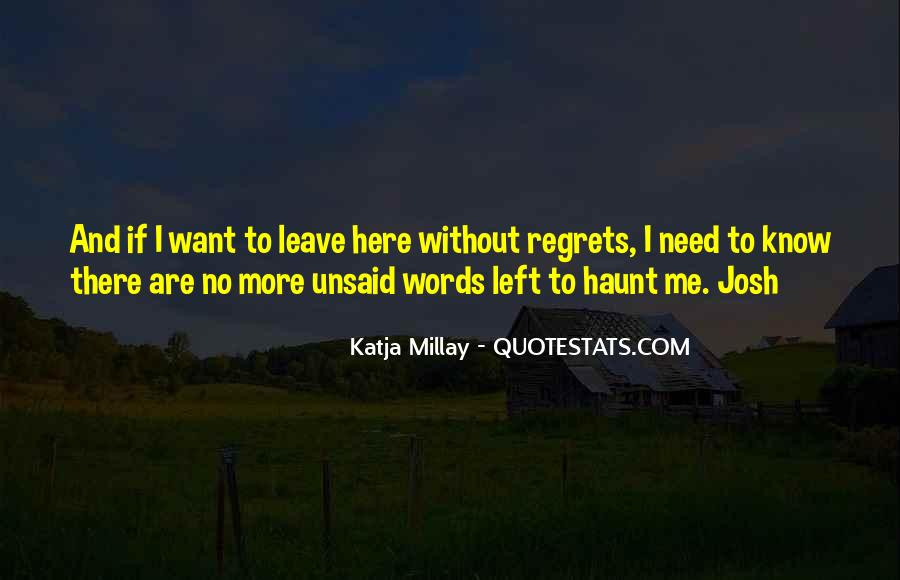 Quotes About Left Unsaid #1836857