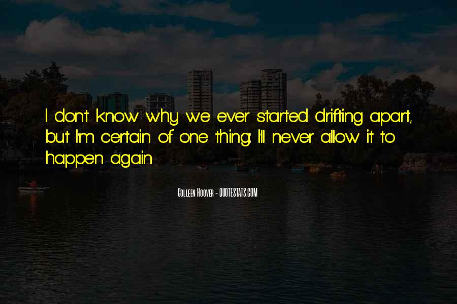 Quotes About Never Drifting Apart #1430920