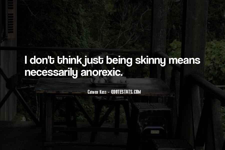 Quotes About Not Being Skinny #1140226