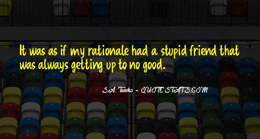 Quotes About Rationale #828843