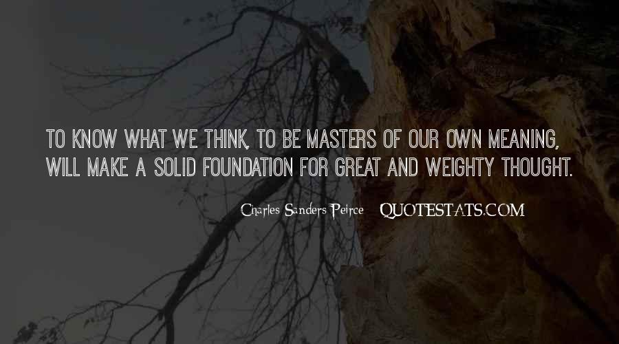 Quotes About Solid Foundation #1030627