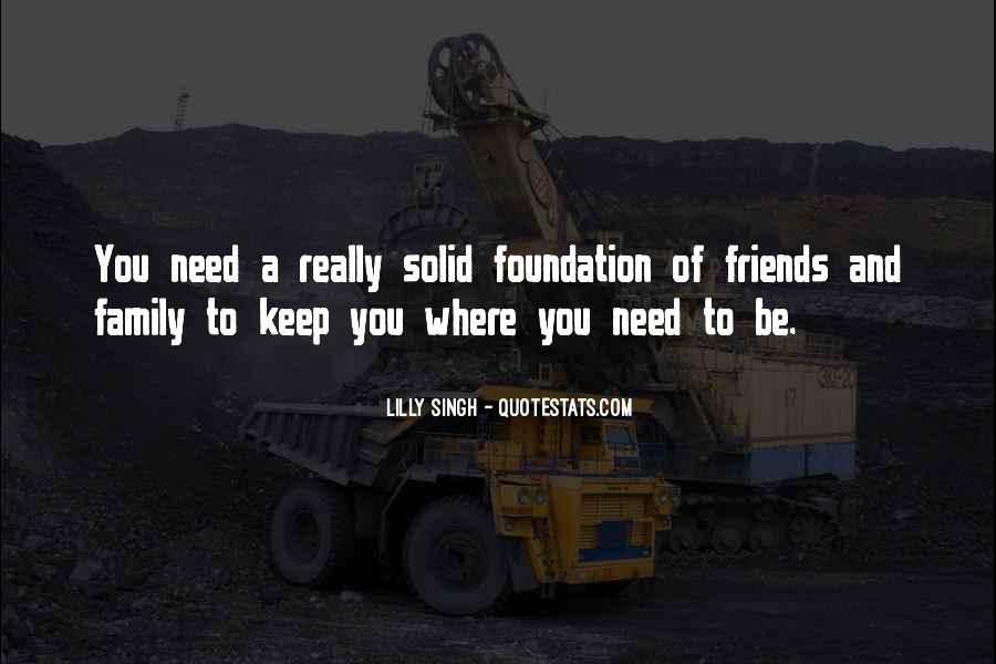 Quotes About Solid Foundation #1306969