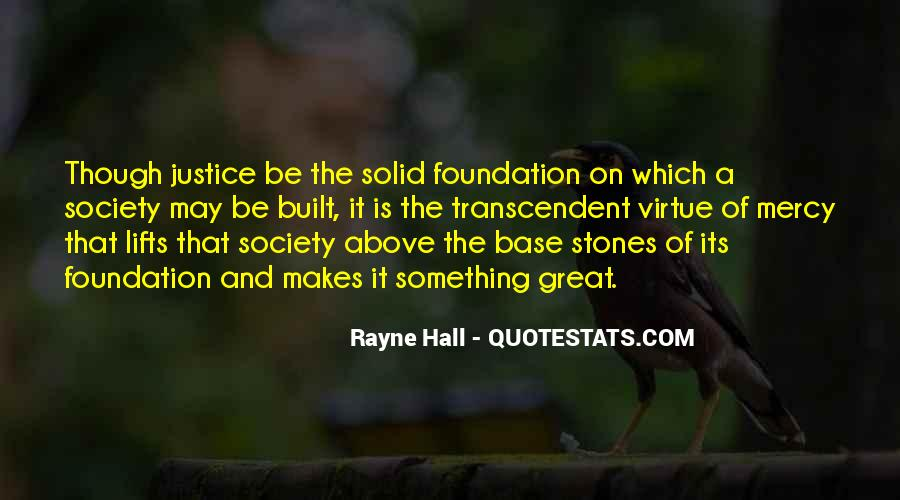 Quotes About Solid Foundation #1835810