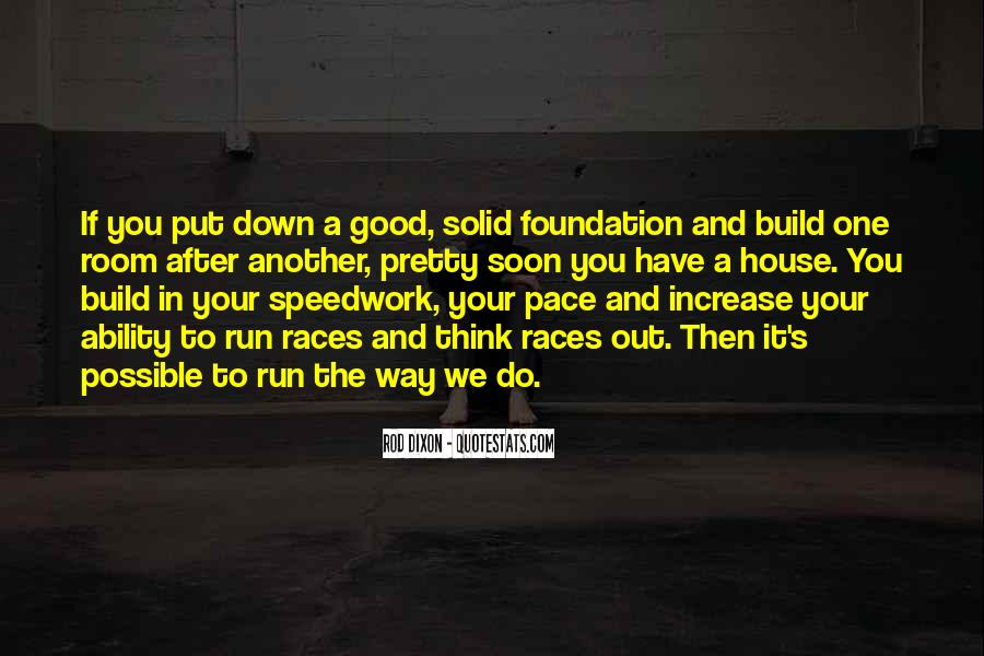Quotes About Solid Foundation #199992