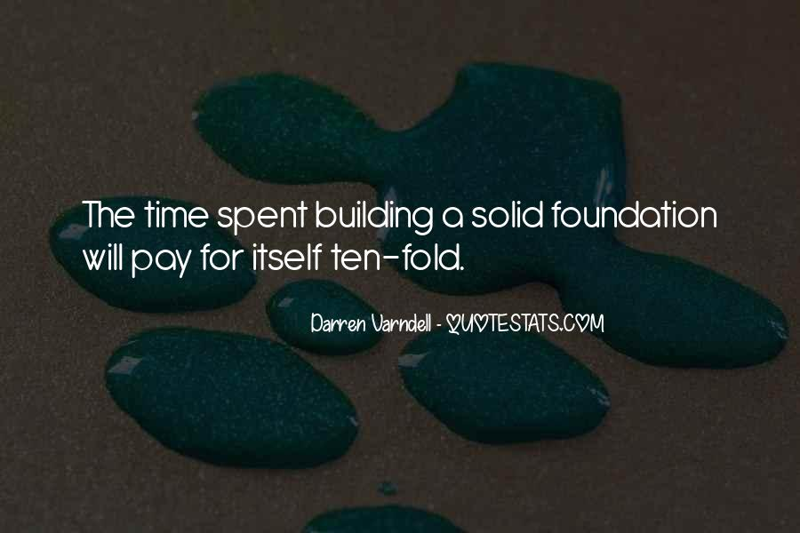 Quotes About Solid Foundation #390307