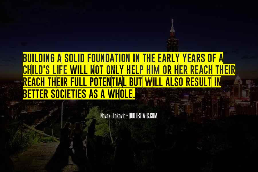 Quotes About Solid Foundation #615270