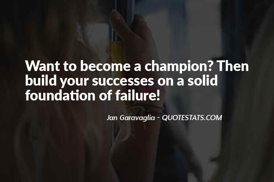 Quotes About Solid Foundation #700737