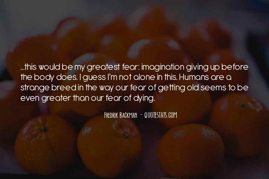 Quotes About Getting Over Fear #56720