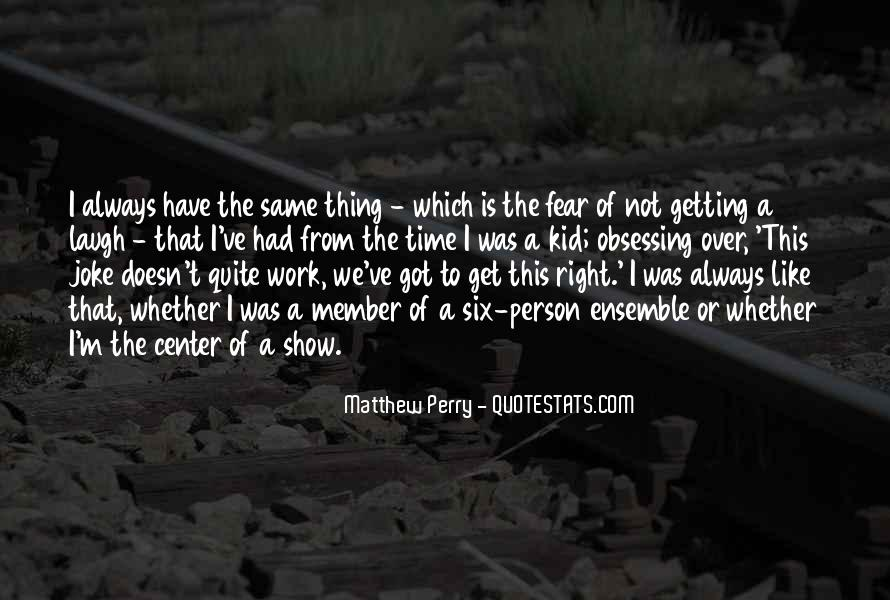 Quotes About Getting Over Fear #583322