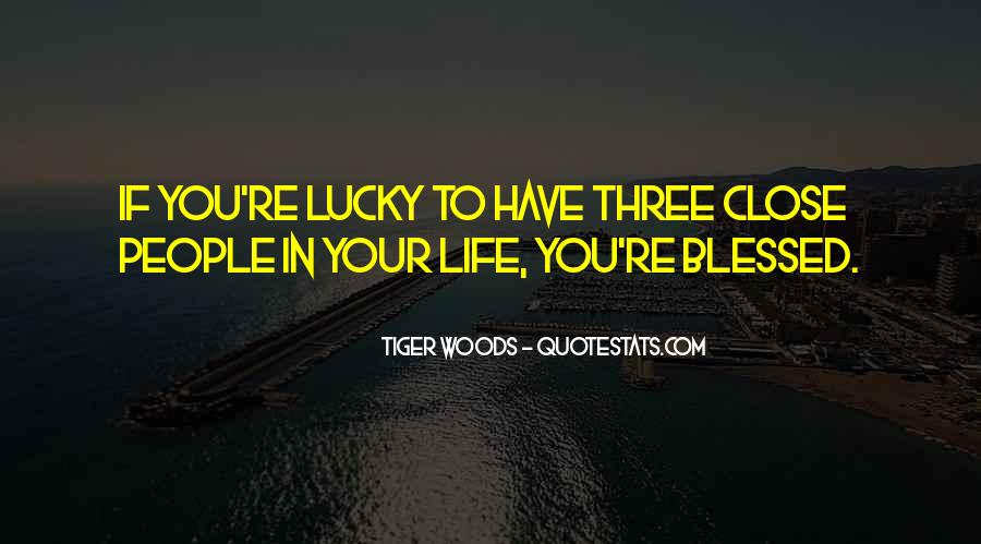 Quotes About Blessed Life #246167