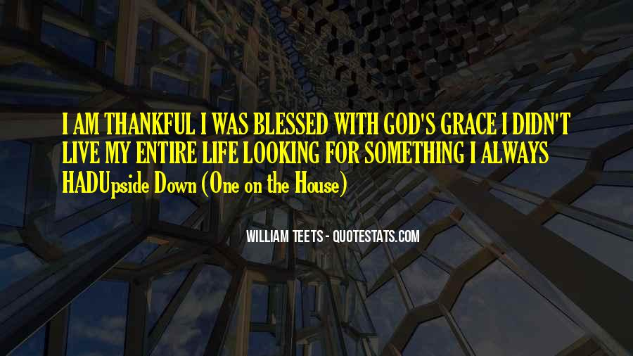 Quotes About Blessed Life #279183