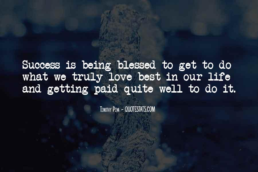 Quotes About Blessed Life #413354