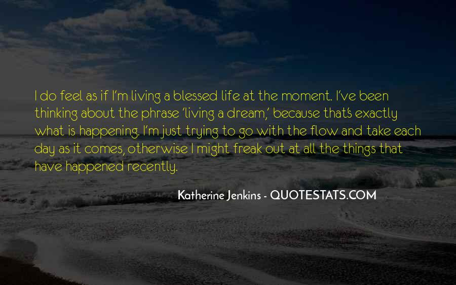 Quotes About Blessed Life #459721