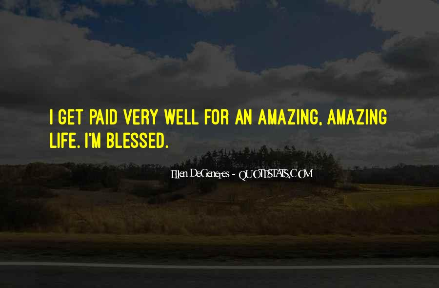 Quotes About Blessed Life #474051