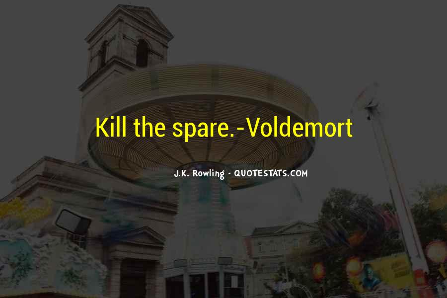 Quotes About Voldemort #1023926