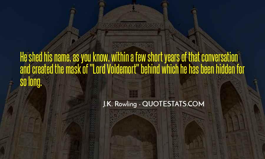 Quotes About Voldemort #614824