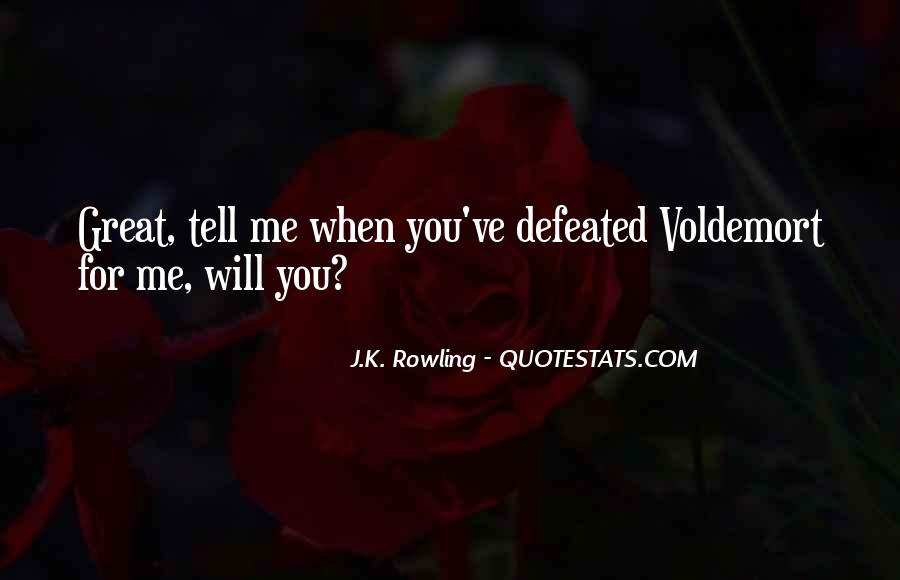 Quotes About Voldemort #980415