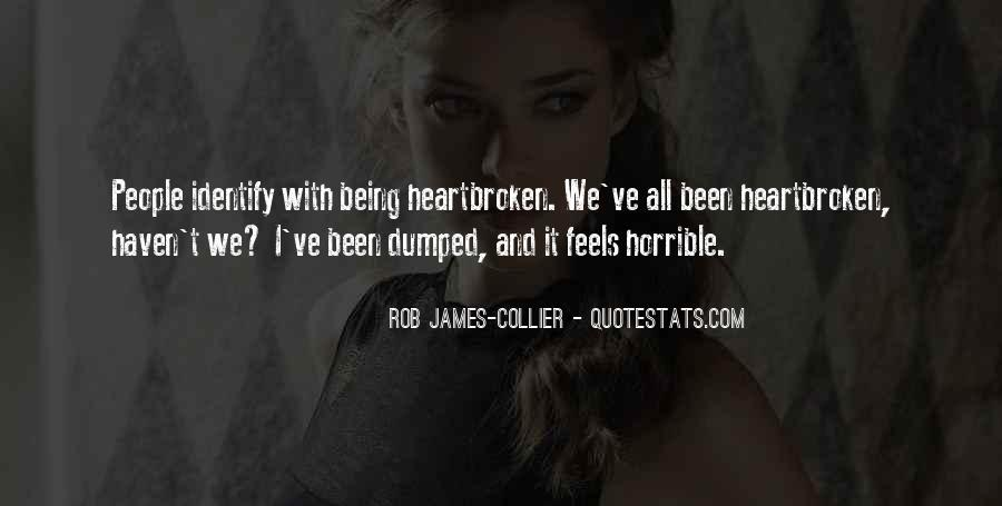 Quotes About Being Dumped #1142320
