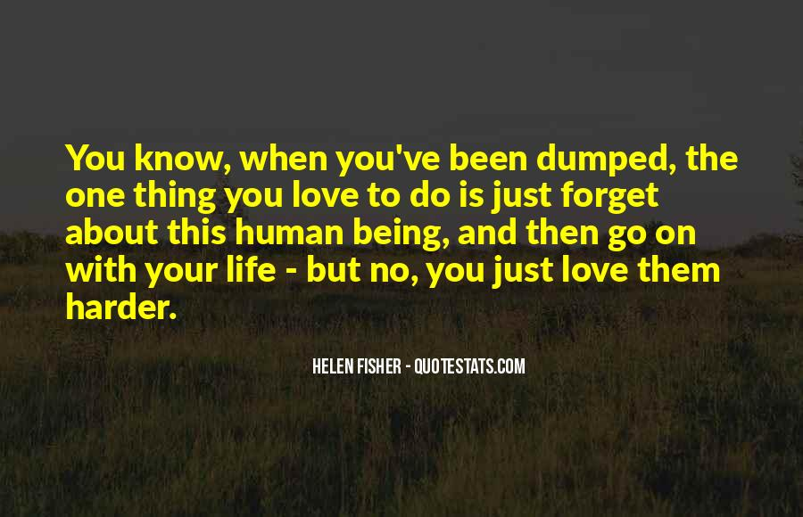 Quotes About Being Dumped #430585