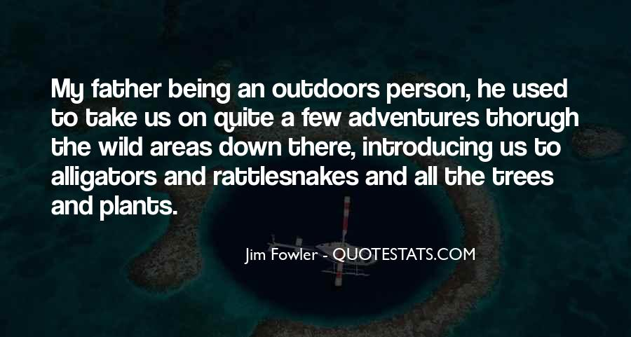 Quotes About Rattlesnakes #1058662