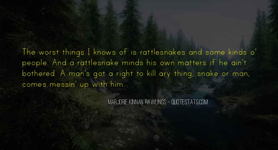 Quotes About Rattlesnakes #1471119