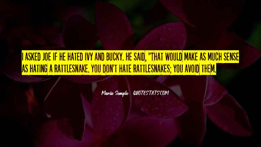 Quotes About Rattlesnakes #1547427