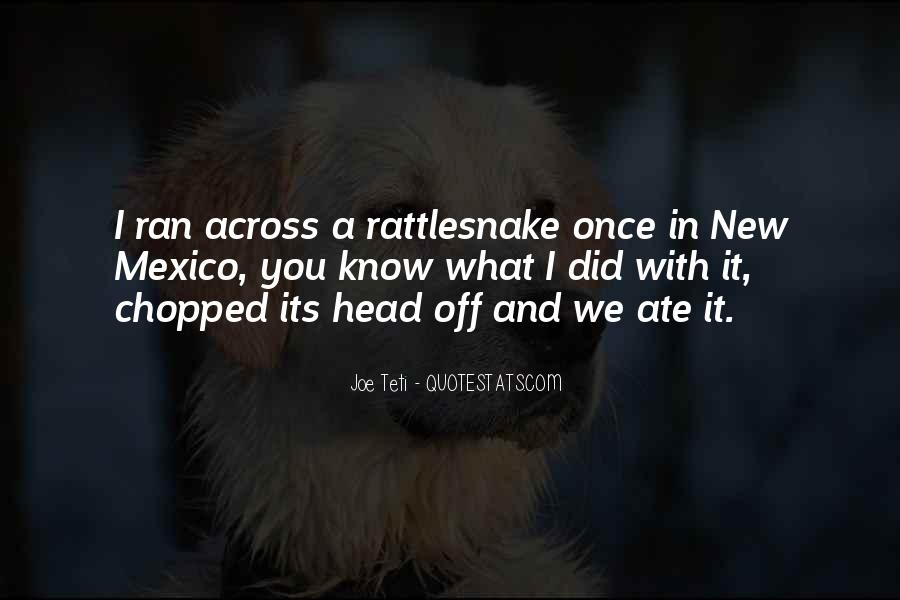 Quotes About Rattlesnakes #618656