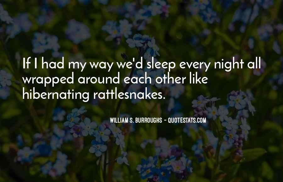 Quotes About Rattlesnakes #797420