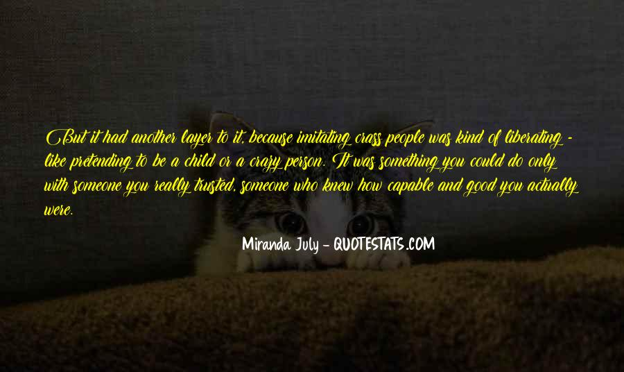 Quotes About How To Be A Good Person #120324