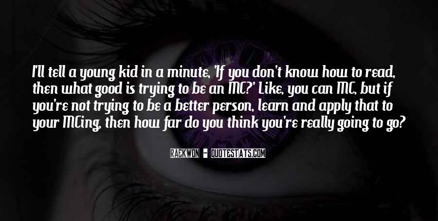Quotes About How To Be A Good Person #129483