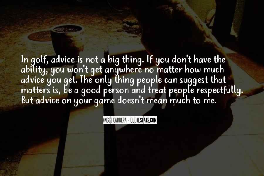 Quotes About How To Be A Good Person #1650851