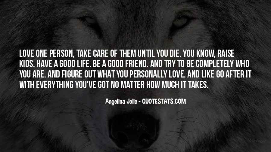 Quotes About How To Be A Good Person #653699