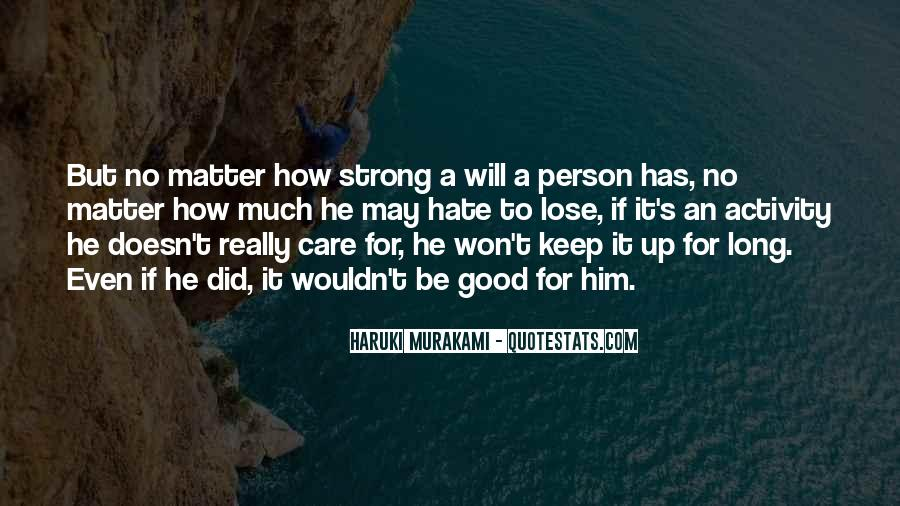 Quotes About How To Be A Good Person #677509