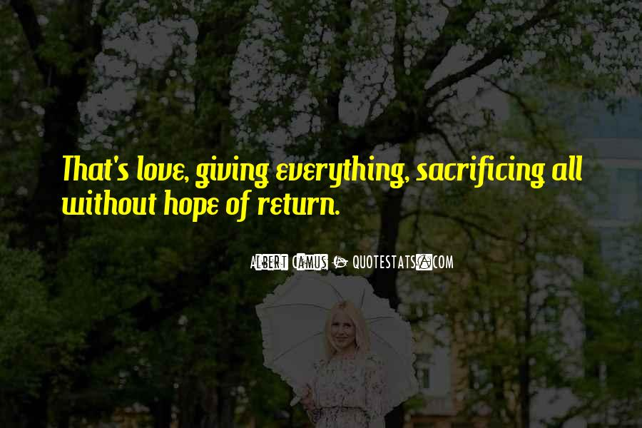 Quotes About Sacrificing For Someone You Love #1487781