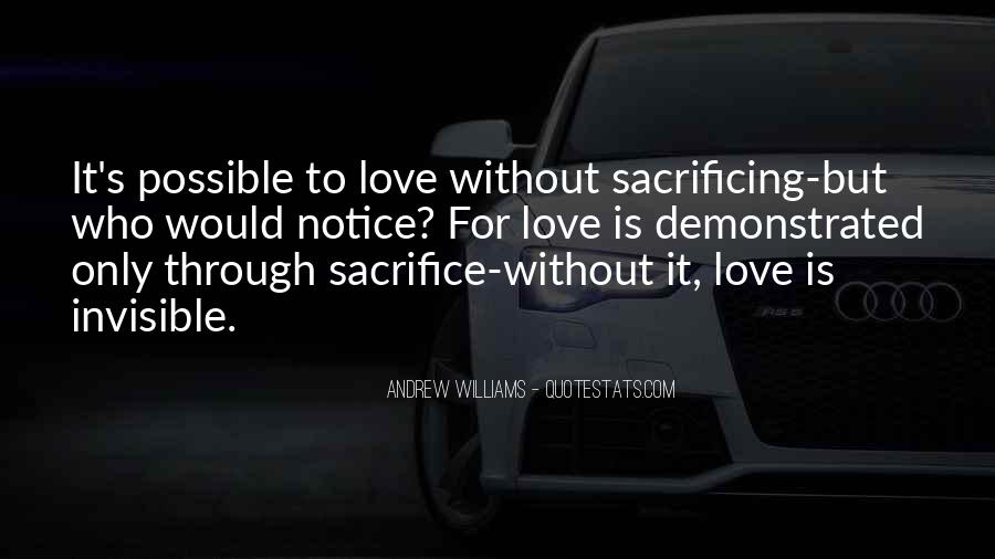 Quotes About Sacrificing For Someone You Love #922122