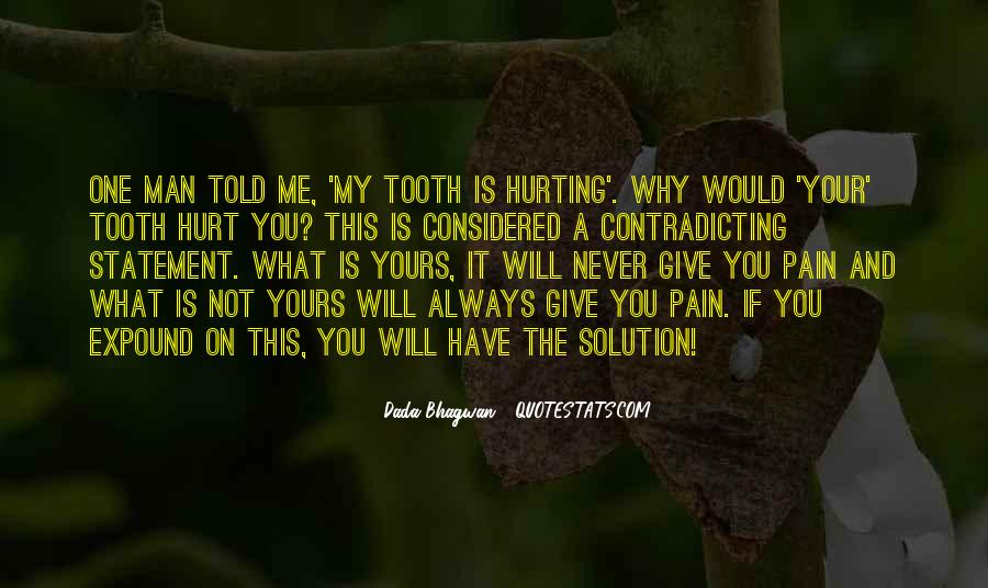 Quotes About Tooth Pain #359368