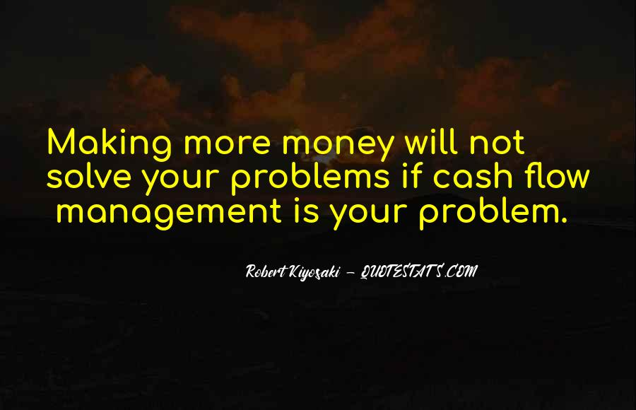 Quotes About Making Cash #1435702