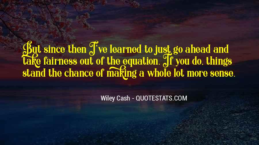 Quotes About Making Cash #680738
