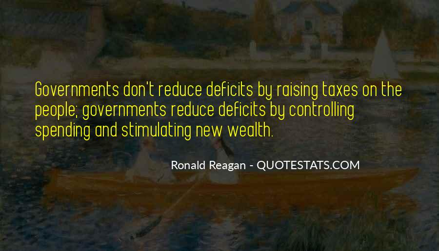 Quotes About Government Spending By Ronald Reagan #1227852