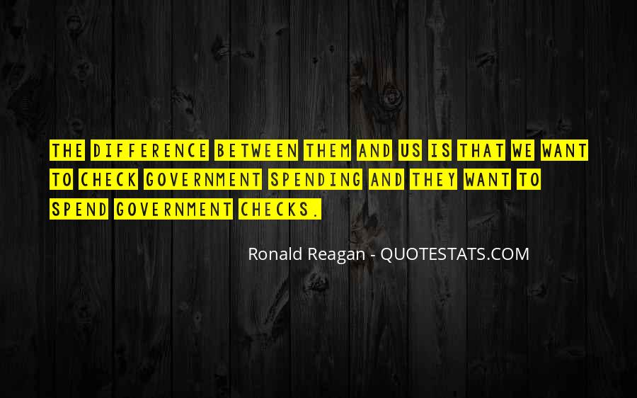 Quotes About Government Spending By Ronald Reagan #218942
