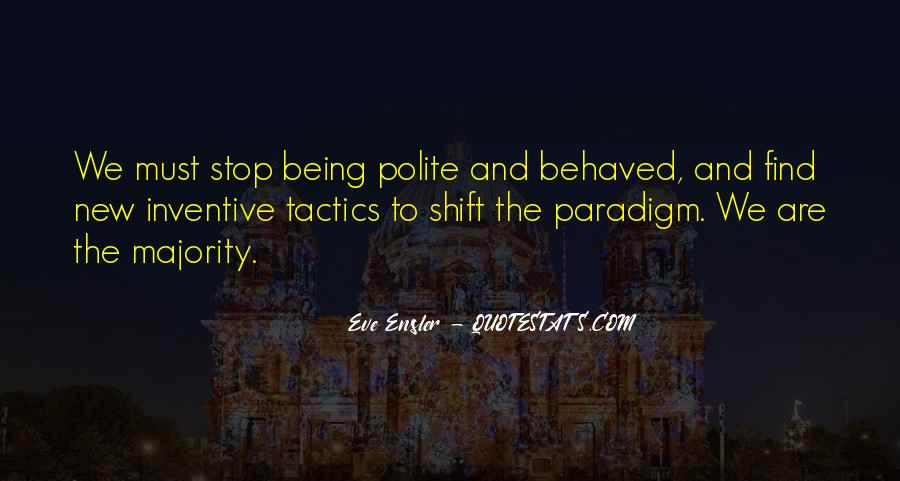 Quotes About Being Well Behaved #1467312