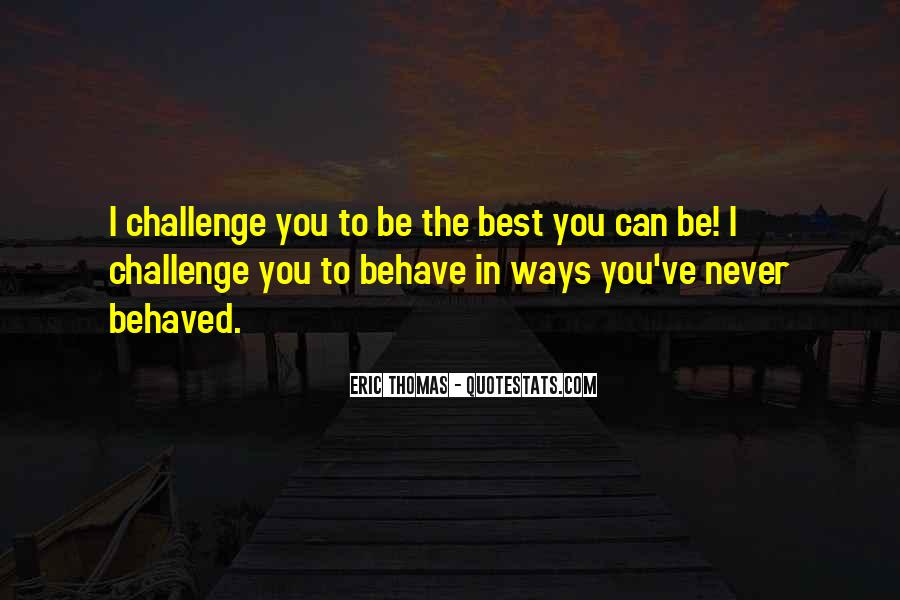 Quotes About Being Well Behaved #1512590